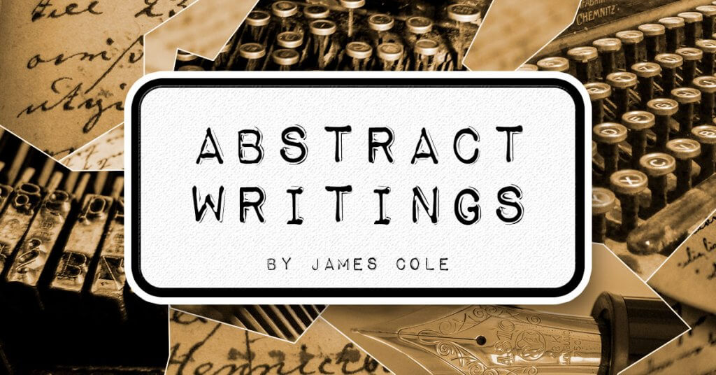 Abstract Writings by James Cole