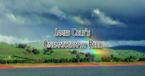 James Cole's Cinematography Reel