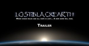 Lost Black Earth Trailer